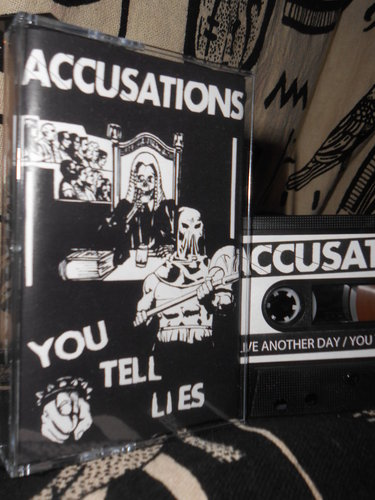 ACCUSATIONS - you tell lies (TAPE)