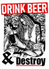 "DRINK BEER & DESTROY - ""metalhead"" POSTER A3"